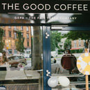 The Good Coffee